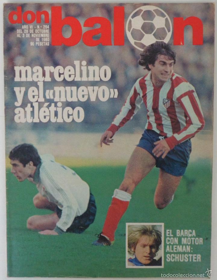 REVISTA DON BALON Nº 264 DEL 28 OCTUBRE AL 3 NOVIEMBRE 1980 POSTER DE SCHUSTER (Coleccionismo Deportivo - Revistas y Periódicos - Don Balón)