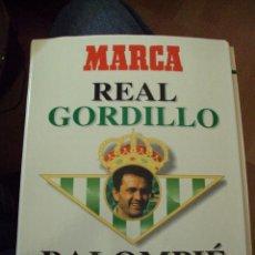 Coleccionismo deportivo: COLECCIONABLE DE MARCA DE GORDILLO REAL GORDILLO BALOMPIE. Lote 60406115
