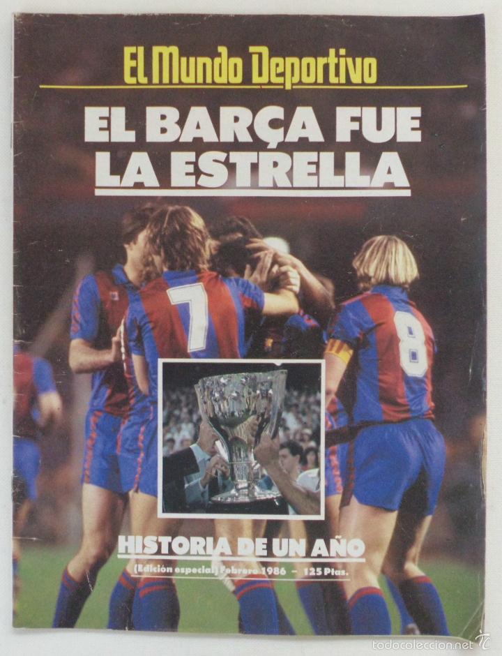 REVISTA EL MUNDO DEPORTIVO EDICCION ESPECIAL FEBRERO 1986 HISTORIA DE UN AÑO (Coleccionismo Deportivo - Revistas y Periódicos - Mundo Deportivo)