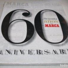 Coleccionismo deportivo: REVISTA MARCA EXTRA 60 ANIVERSARIO. Lote 61580152