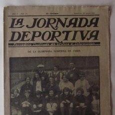Coleccionismo deportivo: LA JORNADA DEPORTIVA - OLIMPIADA FEMENINA EN PARIS, GRAN PREMIO DE BELGICA, MATCH INGLATERRA FRANCIA. Lote 62271036