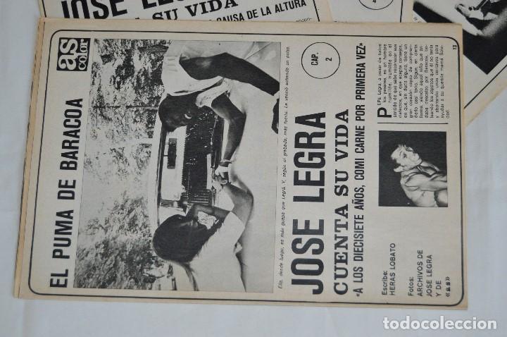 Coleccionismo deportivo: JOSE LEGRA CUENTA SU VIDA - SERIE COMPLETA - 5 CAPÍTULOS - DEL DIARIO AS COLOR - MUY ANTIGUO - Foto 4 - 174230005