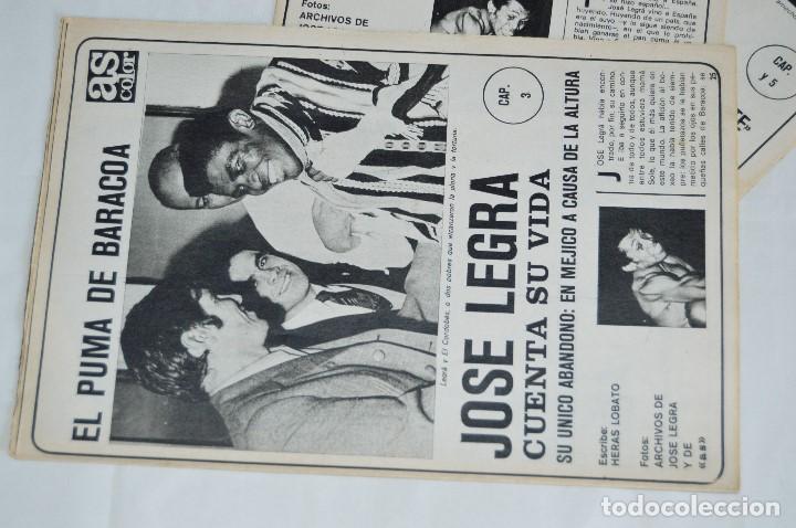 Coleccionismo deportivo: JOSE LEGRA CUENTA SU VIDA - SERIE COMPLETA - 5 CAPÍTULOS - DEL DIARIO AS COLOR - MUY ANTIGUO - Foto 6 - 174230005
