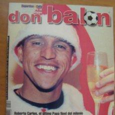 Coleccionismo deportivo: REVISTA DON BALON Nº 1262 ROBERTO CARLOS 1999. Lote 63003271
