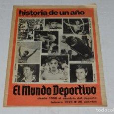 Coleccionismo deportivo: (M) REVISTA EL MUNDO DEPORTIVO FEBRERO 1979 HISTORIA DE UN AÑO, ESECIAL 73 ANIVERSARIO. Lote 63663587