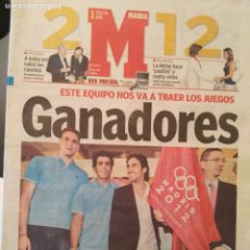 Coleccionismo deportivo: MARCA 5/JULIO/2005 MADRID 2012 CON LOS ABANDERADOS INDURAIN,RAUL Y GASOL. Lote 64344095