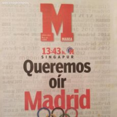 Coleccionismo deportivo: MARCA 6/JULIO/2005 MADRID 2012 - PREVIA A LA DECISIÓN OLIMPICA. Lote 64344195