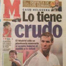 Coleccionismo deportivo: MARCA 23/JUNIO/2005 CASO HELGUERA | LO TIENE CRUDO. Lote 64344379