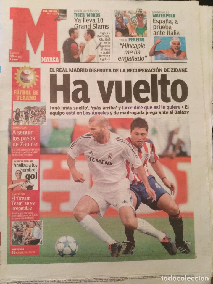 MARCA 18/JULIO/2005 EL MADRID DISFRUTA CON LA RECUPERACIÓN DE ZIDANE (Coleccionismo Deportivo - Revistas y Periódicos - Marca)