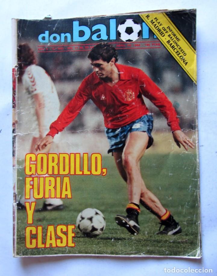 REVISTA DON BALÓN Nº445 1984 GORDILLO/INFORME BASKET R. MADRID-BARCELONA (Coleccionismo Deportivo - Revistas y Periódicos - Don Balón)