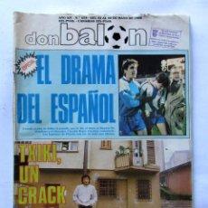 Coleccionismo deportivo: REVISTA DON BALÓN Nº658 1988 ESPECIAL EL DRAMA DEL ESPAÑOL/ENTREVISTA A TXIKI BEGIRISTAIN. Lote 64844851