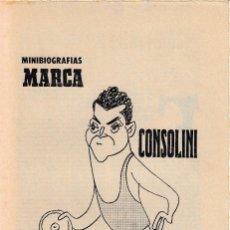 Coleccionismo deportivo: 23 JULIO 1970. CONSOLINI, SUPERMAN DEL DISCO. MINIBIOGRAFIAS MARCA. LANZADOR DE DISCO. Lote 64998463