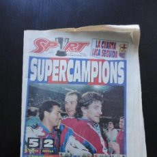 Coleccionismo deportivo: SPORT 5.213 - 15 MAYO 1994 FC BARCELONA SUPERCAMPIONS - 4A LIGA CRUYFF BARÇA. Lote 65555254