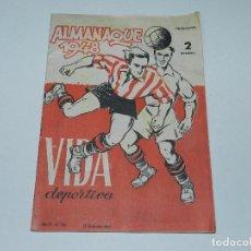 Coleccionismo deportivo: VIDA DEPORTIVA - ALMANAQUE 1948 AÑO IV NUM 124 , 29 DICIEMBRE 1947 , ILUSTRADO. Lote 65784278