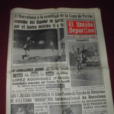 Coleccionismo deportivo: MAGNIFICA REVISTA ANTIGUA MUNDO DEPORTIVO,EL BARCELONA A LA SEMIFINAL,DEL 1966 NUMERO 13.220. Lote 66162706