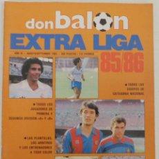 Coleccionismo deportivo: REVISTA DON BALON EXTRA LIGA 85 86 MUY BUEN ESTADO. Lote 66473146