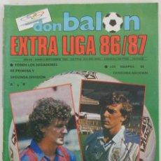 Coleccionismo deportivo: REVISTA DON BALON EXTRA LIGA 86 87 MUY BUEN ESTADO. Lote 66474066