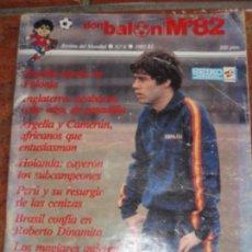 Coleccionismo deportivo: REVISTA DON BALON . MUNDIAL FUTBOL 82 Nº 6 .. Lote 67777729