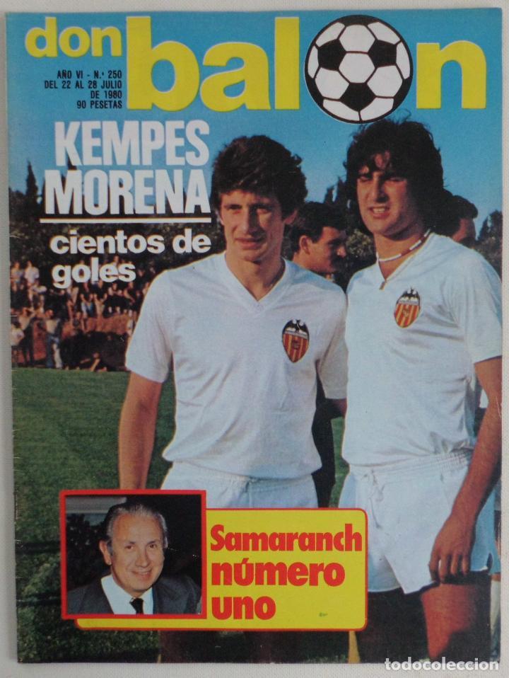 REVISTA DON BALON DEL 22 AL 28 DE JULIO DE 1980 Nº 250 POSTER VALENCIA VER FOTOS (Coleccionismo Deportivo - Revistas y Periódicos - Don Balón)