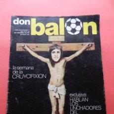 Coleccionismo deportivo: REVISTA DON BALON Nº 71 1977 CRUYCIFIXION-CRUYFF FC BARCELONA CRUCIFICADO-AYALA-MIGUEL ANGEL-ELCHE. Lote 69828741