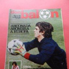 REVISTA DON BALON Nº 269 POSTER FC BARCELONA 80/81-ALINEACION BARÇA 1980/1981-ARCONADA REAL SOCIEDAD