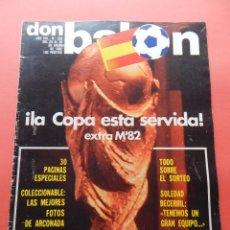 Coleccionismo deportivo: REVISTA DON BALON Nº 328 1982 EXTRA MUNDIAL ESPAÑA 82 - WORLD CUP M'82 POSTER ARCONADA. Lote 69861789