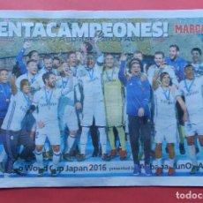 Coleccionismo deportivo: POSTER DIARIO MARCA REAL MADRID CAMPEON COPA MUNDIAL CLUBS 2015 MUNDIALITO INTERCONTINENTAL FIFA 15. Lote 70024781