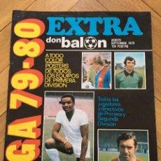 Coleccionismo deportivo: REVISTA DON BALON EXTRA LIGA 79 80 1979 1980 POSTER E INFORMACION DE TODOS LOS EQUIPOS. Lote 70266097