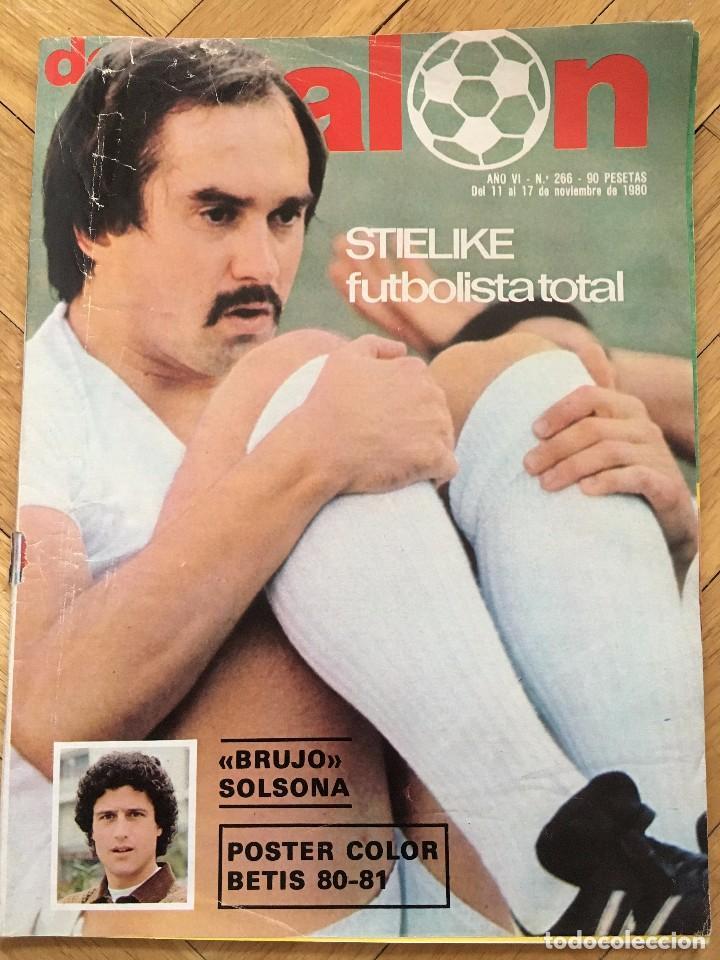 DON BALON 266 17 NOVIEMBRE 1980 STIELIKE SOLSONA DEBUT SCHUSTER BARCELONA POSTER BETIS BONHOF (Coleccionismo Deportivo - Revistas y Periódicos - Don Balón)
