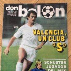 Coleccionismo deportivo: DON BALON 270 15 DICIEMBRE 1980 SCHUSTER JUGADOR DEL MES VALENCIA STIELIKE POSTER SEVILLA. Lote 71908999