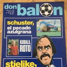 Coleccionismo deportivo: DON BALON 292 18 MAYO 1981 SCHUSTER KUBALA STIELIKE MURCIA REAL MADRID BARCELONA. Lote 72735735