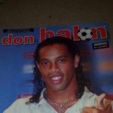 Coleccionismo deportivo: DON BALÓN N°1449 RONALDINHO,SIMEONE POSTER DE ANDERSON DEL VILLARREAL. Lote 75241457