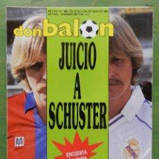 Coleccionismo deportivo: DON BALON 1988 SCHUSTER-MATOSAS CD MALAGA-LAKAGEB ATHLETIC-BALTAZAR-CHILAVERT-PASARRELLA-SD EIBAR. Lote 75572723