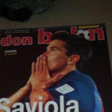 Coleccionismo deportivo: DON BALON N°1473 SAVIOLA,RAUL,POSTER OSASUNA,FIRMADO POR CORONA DEL REAL ZARAGOZA. Lote 75731791