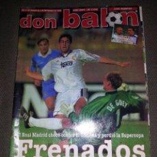 Coleccionismo deportivo: DON BALÓN Nº 1194 - FRENADOS (SUPERCOPA EUROPA REAL MADRID - CHELSEA). Lote 76668555
