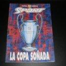 Coleccionismo deportivo: REVISTA SPORT. ESPECIAL PREVIO FINAL COPA DE EUROPA FC BARCELONA VS SAMPDORIA. CHAMPIONS, 1992. Lote 76810119