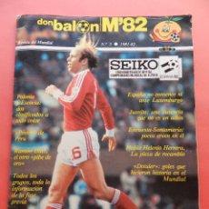 Coleccionismo deportivo: REVISTA DON BALON EXTRA MUNDIAL 1982 Nº 5 ESPAÑA 82 POSTER PERU SELECCION ESPAÑOLA WORLD CUP M82 WC. Lote 77622033