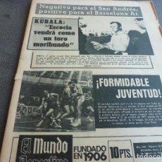 Coleccionismo deportivo: (MS)MUNDO DEPORTIVO(3-2-75)!!! BASKET JUVENTUD 89-R.MADRID 80 !!!KUBALA,CAMACHO,PROX.ESCOCIA-ESPAÑA.. Lote 77908641
