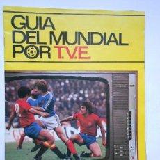 Colecionismo desportivo: GUIA DEL MUNDIAL POR TVE . ARGENTINA 78 - FICHAS TÉCNICAS DE LOS MEJORES JUGADORES.. Lote 78407421