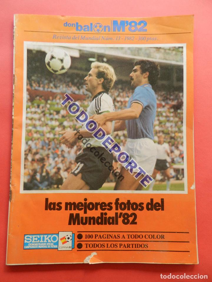 REVISTA DON BALON EXTRA MUNDIAL 1982 Nº 13 ESPAÑA 82 RESUMEN WORLD CUP M82 WC FOTOS ITALIA CAMPEON (Coleccionismo Deportivo - Revistas y Periódicos - Don Balón)