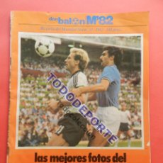 Coleccionismo deportivo: REVISTA DON BALON EXTRA MUNDIAL 1982 Nº 13 ESPAÑA 82 RESUMEN WORLD CUP M82 WC FOTOS ITALIA CAMPEON. Lote 82565184