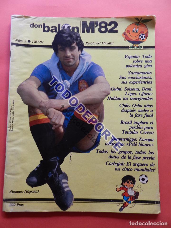 REVISTA DON BALON EXTRA MUNDIAL 1982 Nº 2 ESPAÑA 82 POSTER SELECCION ESPAÑOLA WORLD CUP M82 WC (Coleccionismo Deportivo - Revistas y Periódicos - Don Balón)