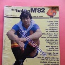 Coleccionismo deportivo: REVISTA DON BALON EXTRA MUNDIAL 1982 Nº 2 ESPAÑA 82 POSTER SELECCION ESPAÑOLA WORLD CUP M82 WC. Lote 79557941
