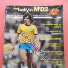 Coleccionismo deportivo: REVISTA DON BALON EXTRA MUNDIAL 1982 Nº 1 ESPAÑA 82 POSTER BRASIL ESPECIAL WORLD CUP M82 WC . Lote 79558053