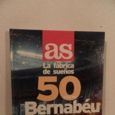Coleccionismo deportivo: DIARIO AS LA FABRICA DE LOS SUEÑOS 50 AÑOS BERNABEU ALBUM COMPLETO. Lote 80333421
