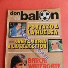 Coleccionismo deportivo: REVISTA DON BALON Nº 150 POSTER SEVILLA FC 78/79 LIGA TEMPORADA FUTBOL 1978-1979-SANTAMARIA-CRUYFF. Lote 80494453