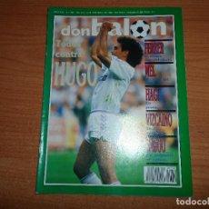 Coleccionismo deportivo: DON BALON Nº 780 HUGO SANCHEZ HAGI REAL MADRID FERRER STOICHKOV BARCELONA . Lote 82855012