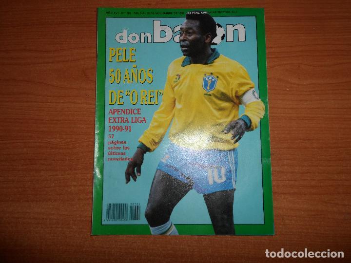 DON BALON Nº 785 NOVIEMBRE 1990 CON EL APENDICE EXTRA LIGA 90/91 PELE BRASIL (Coleccionismo Deportivo - Revistas y Periódicos - Don Balón)