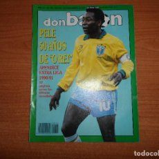Coleccionismo deportivo: DON BALON Nº 785 NOVIEMBRE 1990 CON EL APENDICE EXTRA LIGA 90/91 PELE BRASIL . Lote 83055364
