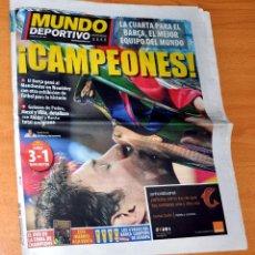 Coleccionismo deportivo: DIARIO MUNDO DEPORTIVO - Nº 28766 - BARÇA CAMPEÓN DE EUROPA - BARCELONA 3 - MANCHESTER, 1 - AÑO 2011. Lote 83562140